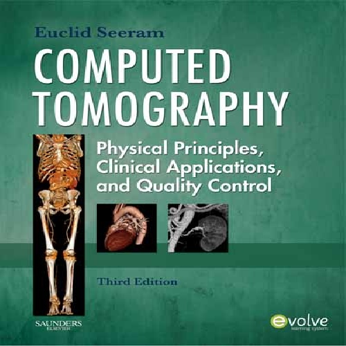 کتاب Computed Tomography: Physical Principles, Clinical Applications, and Quality Control زبان اصلی