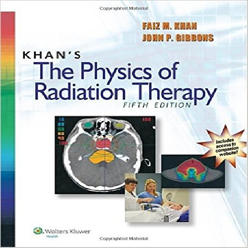 كتاب Khans The Physics of Radiation Therapy Fifth Edition فيزيك راديوتراپي خان زبان اصلي